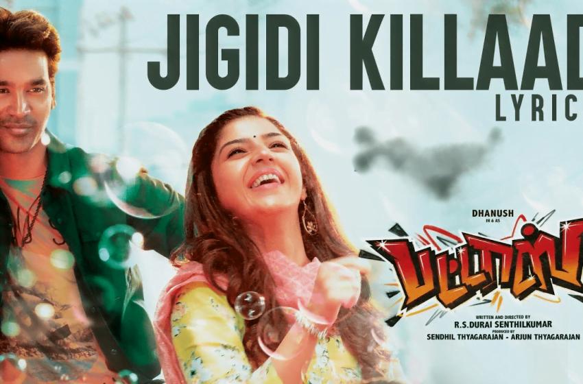 Jigidi Killaadi Song Lyrics – Pattas
