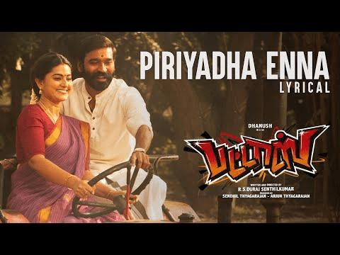 Piriyadha Enna Song Lyrics – Pattas
