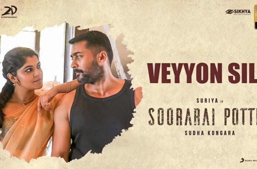 Veyyon Silli Lyrics – Soorarai Pottru