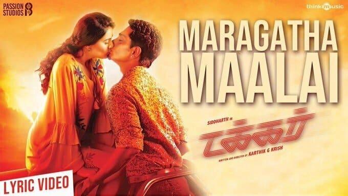 Maragatha Maalai Song Lyrics – Takkar Songs