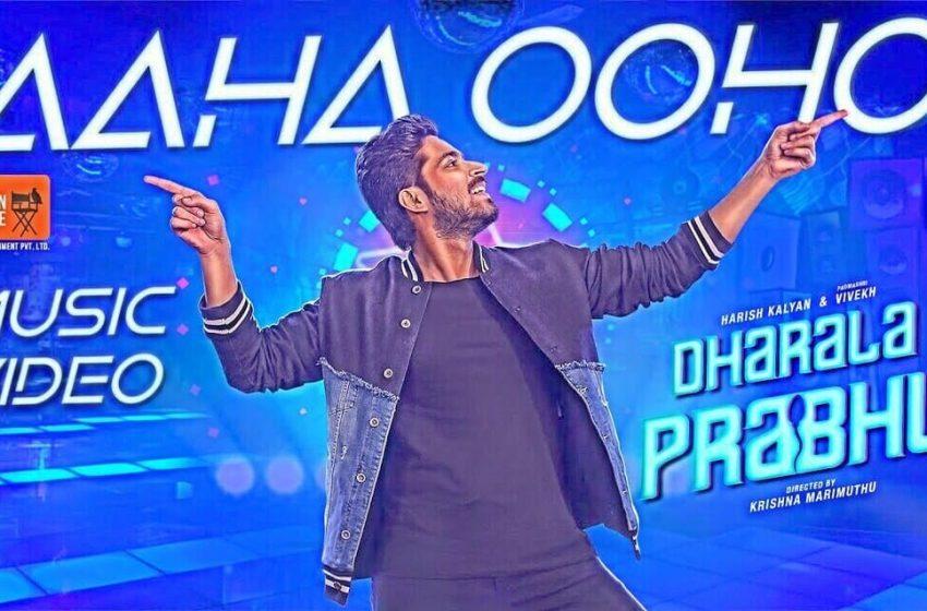Aaha Ooho Song Lyrics – Dharala Prabhu Songs