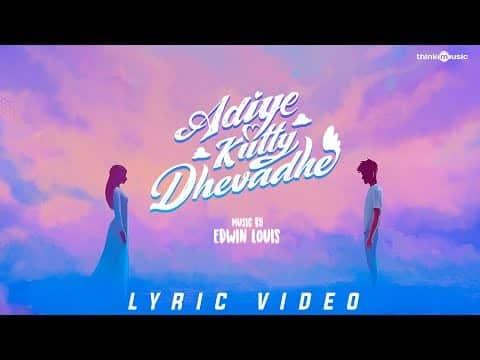 Adiye Kutty Dhevadhe Song Lyrics – Edwin Louis