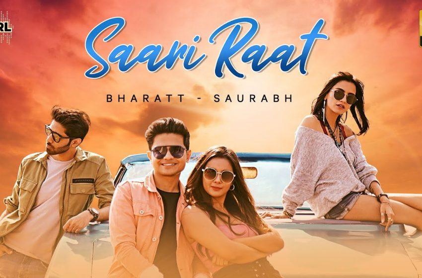 Saari Raat Lyrics – Bharatt Saurabh