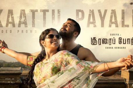 Kaattu Payale Lyrics in Tamil – Soorarai Pottru