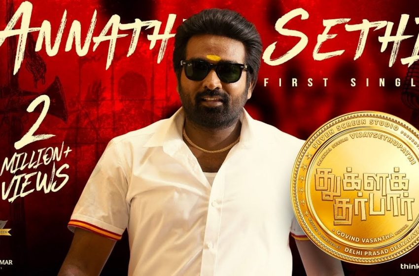 Annathe Sethi lyrics in Tamil – Tughlaq Durbar