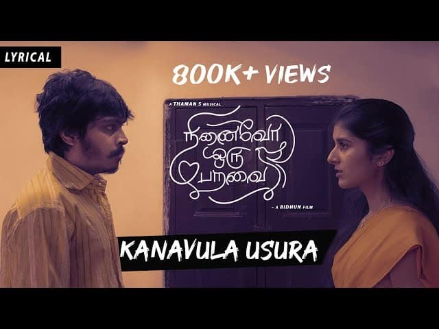Kanavula Usura Song Lyrics in Tamil – Ninaivo Oru Paravai