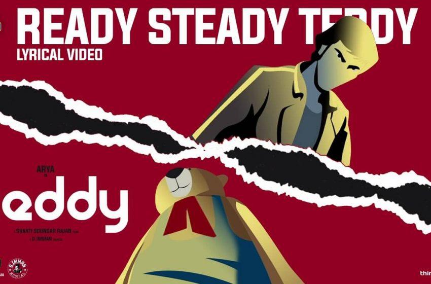 Ready Steady Teddy Song Lyrics – Teddy