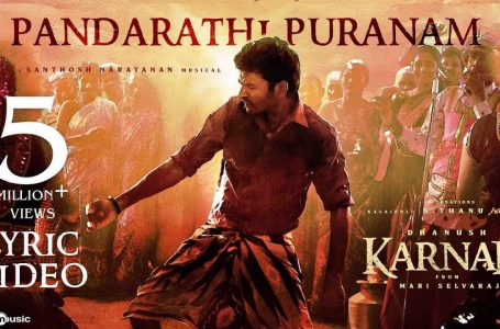 Pandarathi Puranam Song Lyrics – Karnan