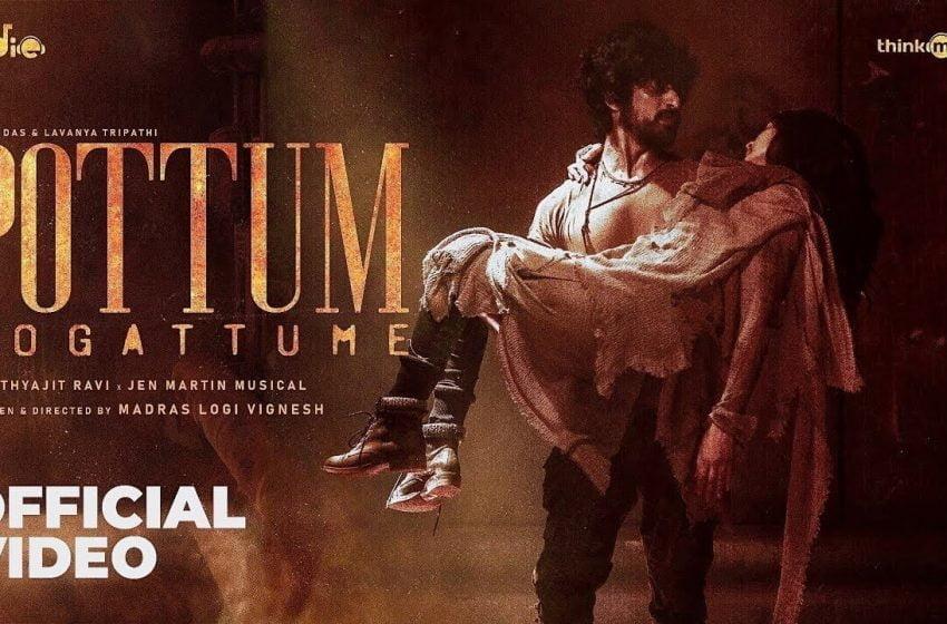 Pottum Pogattume Song Lyrics – Arjun Das & Lavanya Tripathi