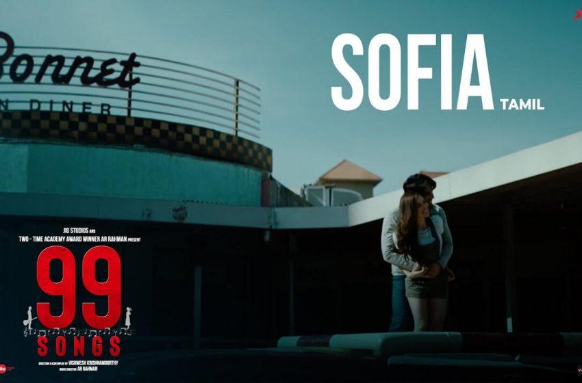 Sofia Song Lyrics – 99 Songs