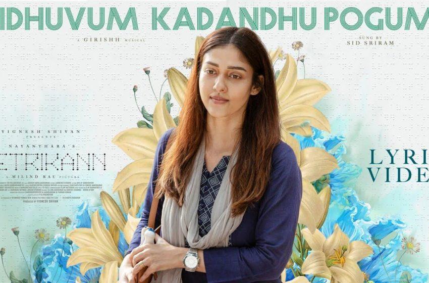 Idhuvum Kadandhu Pogum Lyrics – Netrikann